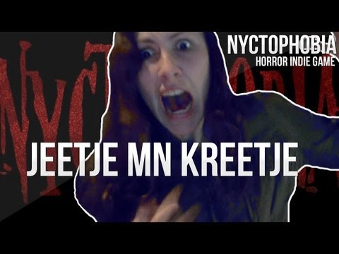 JEETJE M'N KREETJE - Nyctophobia (Horror Indie Game) |