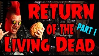Return of the Living Dead (part 1) - Count Jackula Horror Review
