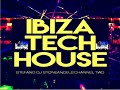 IBIZA TECH HOUSE 2017 CLUB MIX VOLUME 8