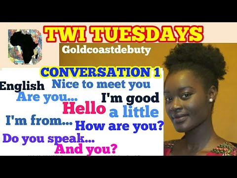 Twi Lessons for Beginners [Akan Twi Language] 'How are you  Do you speak  English'  Ghana