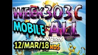 Angry Birds Friends Tournament All Levels Week 303-C MOBILE Highscore POWER-UP walkthrough