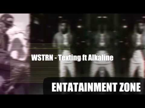WSTRN - Texting ft Alkaline