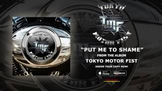 """Tokyo Motor Fist – """"Put Me To Shame"""" (Official Audio)"""