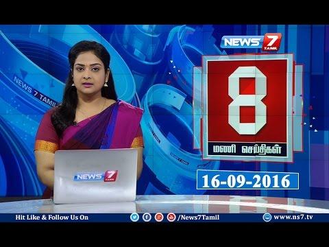 News @ 8PM   16.09.16   News7 Tamil