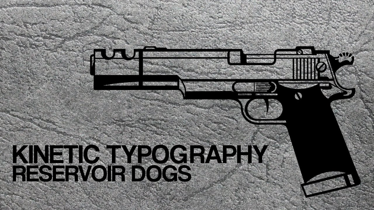 Kinetic Typography - Reservoir Dogs - YouTube