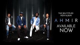 AHMIR - New R&B Album - AVAILABLE NOW!