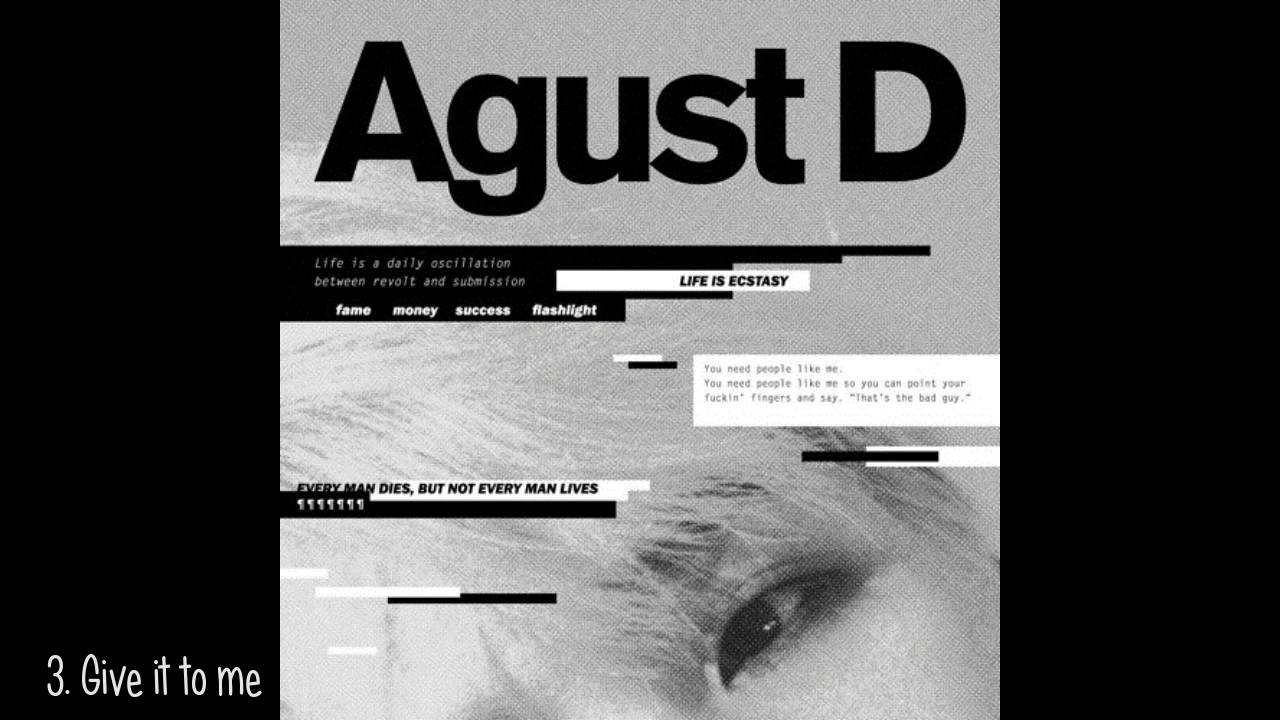 agust d suga of bts give it to me mixtape youtube