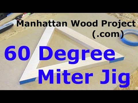 22 - 60 Degree Miter Jig - Manhattan Wood Project
