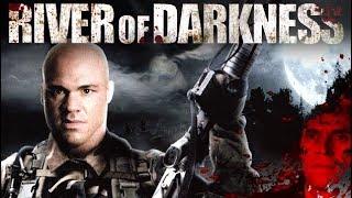 River of Darkness (Horror, ganzer Film mit KURT ANGLE, Filme auf Deutsch anschauen in voller Länge)