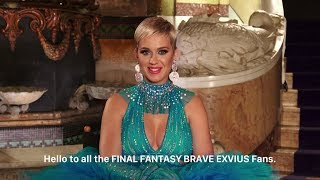 FINAL FANTASY BRAVE EXVIUS: A message from Katy Perry Video