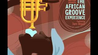 The African Groove Experience   Jam Shack Thumbnail