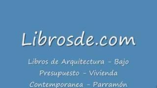 Libros - Libros de Arquitectura - Bajo Presupuesto - Parramon - Vivienda Contemporanea