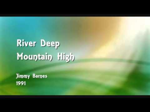 River Deep Mountain High - Jimmy Barnes - 1991