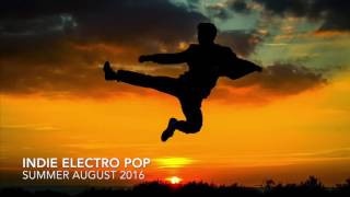 THE INDIE (ELECTRO) POP 1 HR PLAYLIST (New Alternative Music 2016)