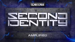 Second Identity - Amplified (HQ Preview)
