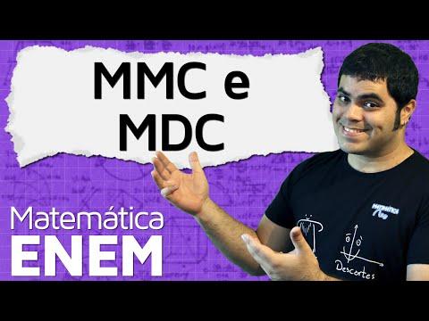 MMC e MDC - Mínimo Múltiplo Comum e Máximo Divisor Comum | Matemática do ENEM