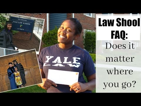 Law School FAQ Part 1 |  Does it Matter Where You Go to Law School