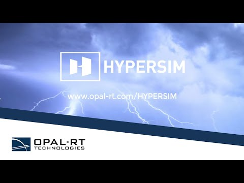 HYPERSIM Real Time Simulation for the Power Systems of Tomorrow