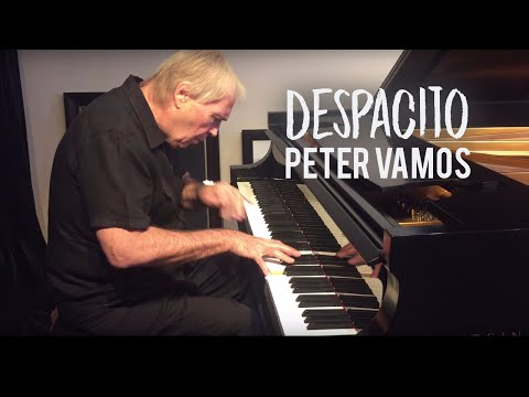 DESPACITO - Beautiful Piano Cover by Peter Vamos