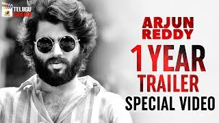 ARJUN REDDY 1 Year TRAILER SPECIAL VIDEO | Vijay Deverakonda | Shalini Pandey | #ArjunReddy
