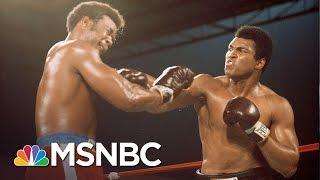 George Foreman Remembers Lifelong Friend Muhammad Ali   MSNBC