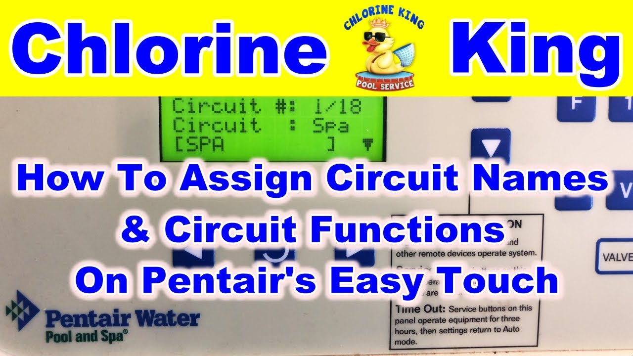 How To Assign Circuit Names & Circuit Functions On Pentair's Easy Touch  Automation - Chlorine King