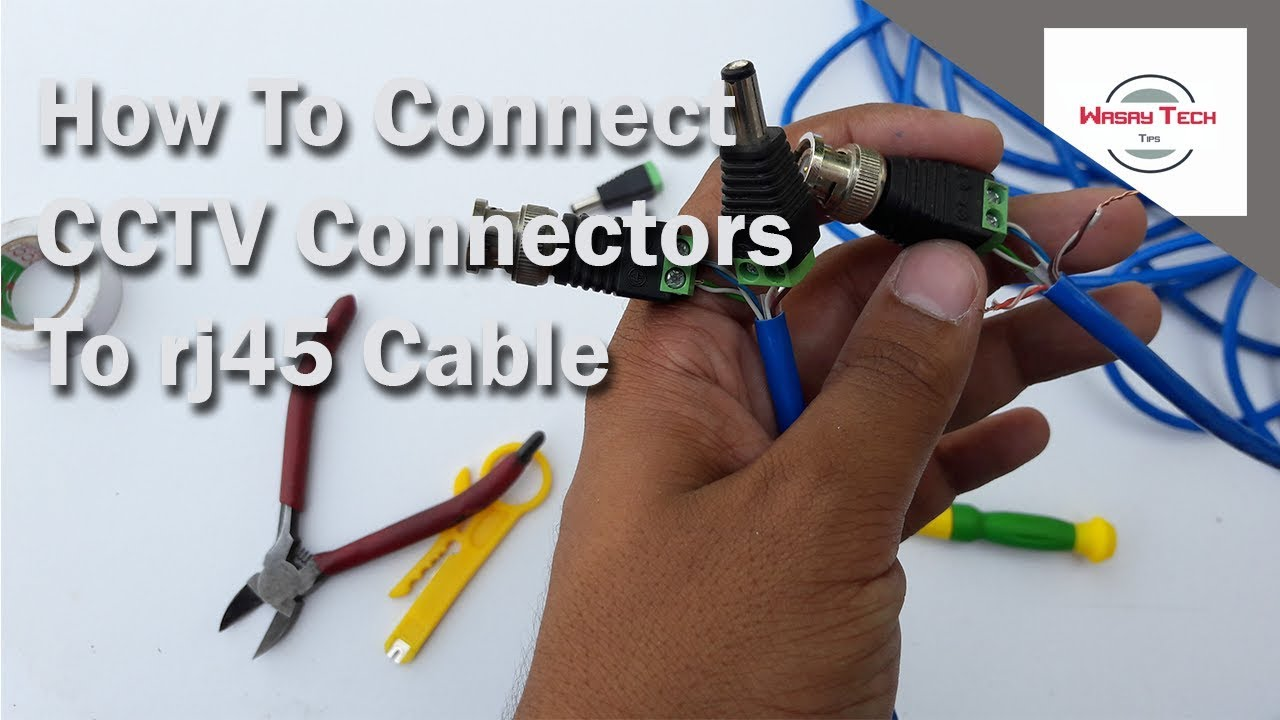How To Connect Cctv Connectors Rj45 Cable Join Rj 45 Wiring Network