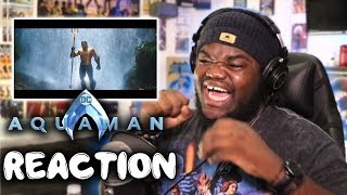 OK SIR!! AQUAMAN TRAILER 2 : REACTION!!
