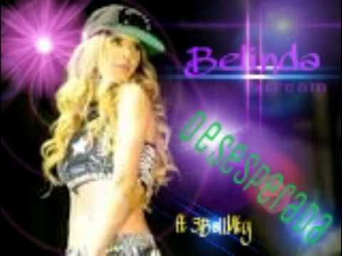 Desesperada - Belinda ft 3 Ball Monterrey