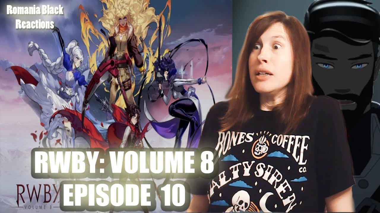 "Download RWBY Volume 8: Episode 10 Reaction! ""Ultimatum!"""