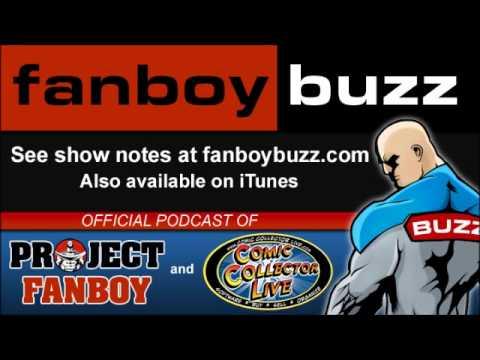 Fanboy Buzz - Comic Book Podcast - Episode 084