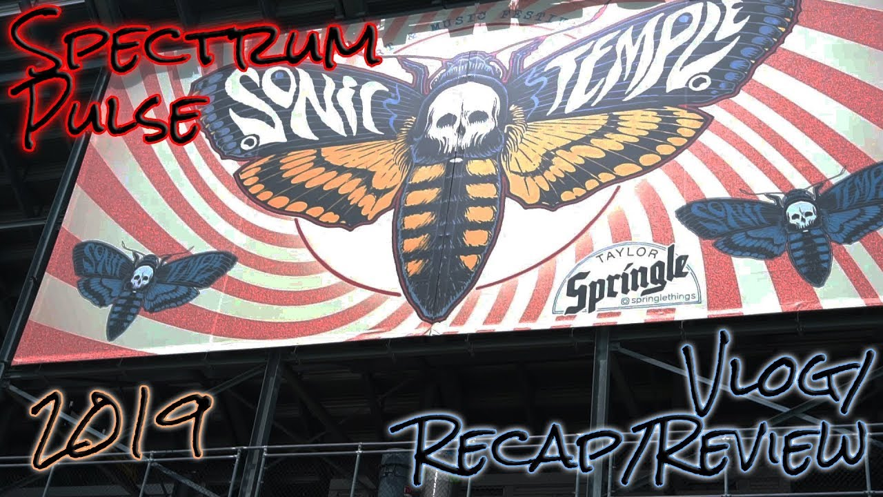 4054737bf57 spectrum pulse: sonic temple 2019 - review / vlog
