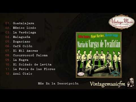 Mariachi Vargas de Tecalitlan.  Colección Mexico Rancheras y Corridos #1 (Full Album/Álbum Completo)