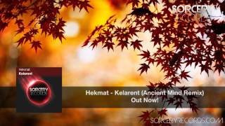 Hekmat - Kelarent (Ancient Mind Remix)