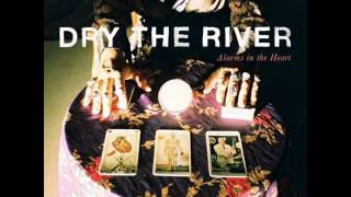 Dry the River - Alarms In The Heart (Full album 2014)