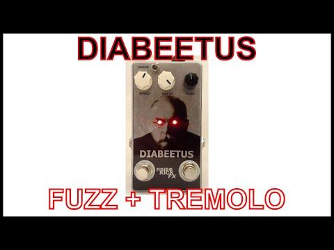 DIABEETUS (fuzz/tremolo)