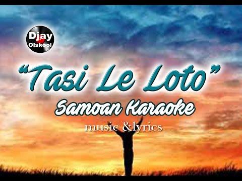 Samoan Karaoke (Tasi Le Loto)