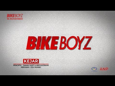 Download BIKEBOYZ - KEJAR    Mp4 baru