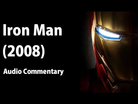 Iron Man (2008) - Audio Commentary
