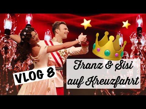 Vlog 8 - Franz & Sisi auf Kreuzfahrt