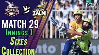 lahore Qalandars  Sixes | Peshawar Zalmi Vs lahore Qalandars  | Match 29 | 16 March | HBL PSL 2018