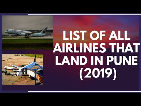 List of ALL Airlines That Land in PUNE (2019)
