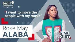 Afrobeat is in my blood – Rose May Alaba | Legit TV