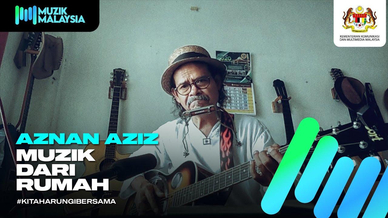 Aznan Aziz - #MuzikDariRumah Showcase