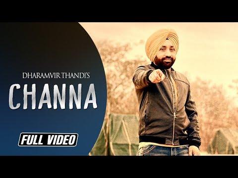 CHANNA || DHARAMVIR THANDI || ROMANTIC SONG 2016 || ANGEL RECORDS