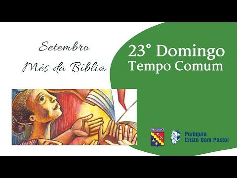 23° Domingo do Tempo Comum 05.09.2021