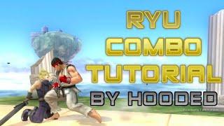 [Smash 4] Ryu Combo Tutorial