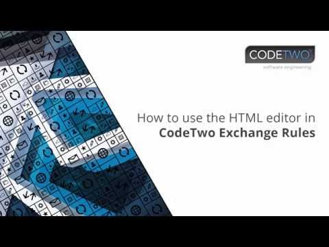 How To Use The HTML Editor In CodeTwo Exchange Rules