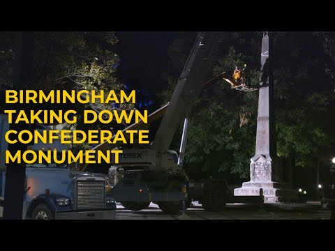 Birmingham taking down Confederate monument