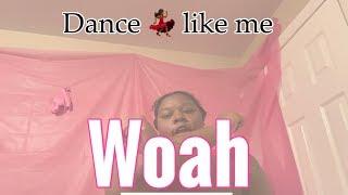 "HOW TO DO TΗE ""WOAH"" DANCE TUTORIAL 😳"